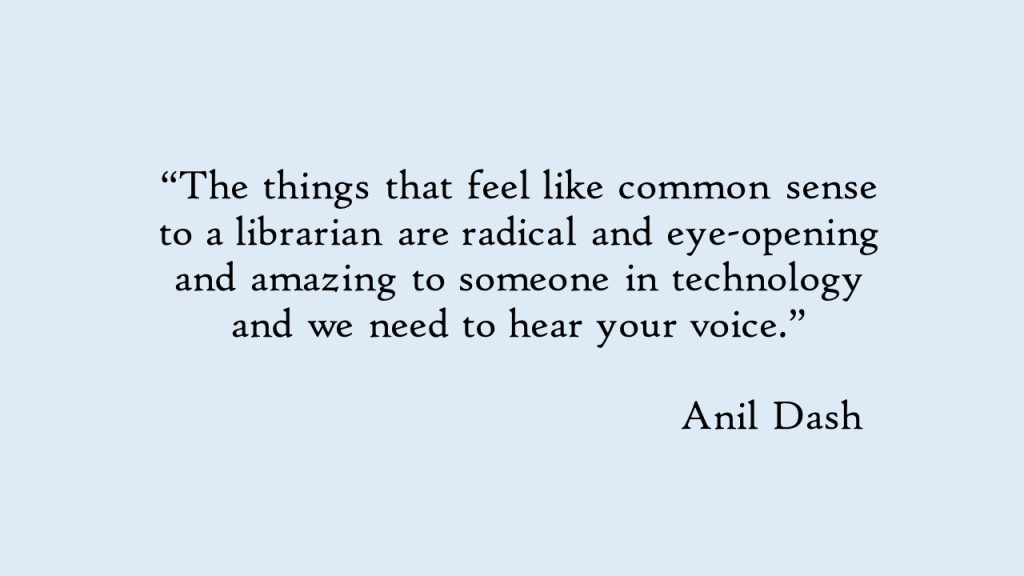 DLF 2014 Closing Keynote Anil Dash quote from tds14